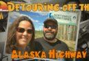 Detouring off the Alcan – Rving North to Alaska | S2-E9