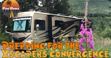 Rving Alaska: Prepping for the Xscaper's RV Club Alaskan Convergence