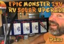 Part 2: EPIC 24v RV Solar Upgrade with Battle Born Batteries & Victron Energy