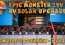 A Complete Overview and Walk Thru of our EPIC 24-volt RV Solar Install